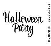 halloween party lettering... | Shutterstock .eps vector #1193667691