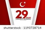 29 ekim cumhuriyet bayrami day... | Shutterstock .eps vector #1193728714