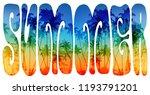 summer hippie style lettering... | Shutterstock . vector #1193791201