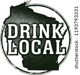 Drink Local Wisconsin State beers & Spirits