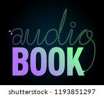 audio book vector sign.... | Shutterstock .eps vector #1193851297