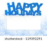 Inscription Of Happy Holidays...