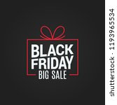 black friday sale gift box on... | Shutterstock .eps vector #1193965534