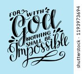 hand lettering for with god... | Shutterstock .eps vector #1193973694