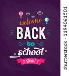 welcome back to school text... | Shutterstock . vector #1194061501
