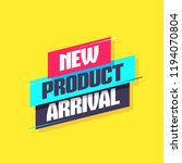 new product arrival label | Shutterstock .eps vector #1194070804