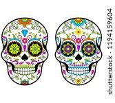 mexican sugar skulls  day of... | Shutterstock .eps vector #1194159604