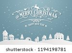 merry christmas and happy new... | Shutterstock .eps vector #1194198781