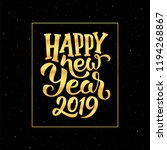 happy new year 2019 golden... | Shutterstock .eps vector #1194268867