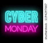 cyber monday neon lettering on... | Shutterstock .eps vector #1194297007
