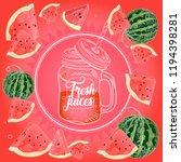 watermelon fresh juice | Shutterstock .eps vector #1194398281