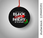 black friday sale with upto 50  ... | Shutterstock .eps vector #1194445351