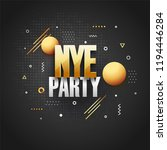 new year eve  nye  lettering on ... | Shutterstock .eps vector #1194446284