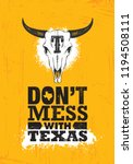 don t mess with texas quote.... | Shutterstock .eps vector #1194508111