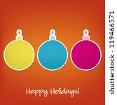 happy holidays sticker bauble... | Shutterstock .eps vector #119466571