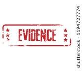 grunge evidence rubber seal... | Shutterstock .eps vector #1194727774