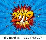 happy new year 2019 pop art...   Shutterstock .eps vector #1194769207