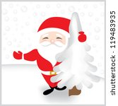 cute santa claus holding a tree   Shutterstock .eps vector #119483935