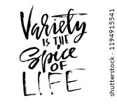 variety is the spice of life.... | Shutterstock .eps vector #1194915541