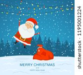 happy santa claus with bag of... | Shutterstock .eps vector #1195001224