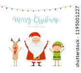 happy santa claus with reindeer ... | Shutterstock .eps vector #1195001227