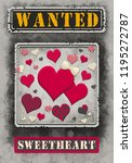 wanted sweetheart poster... | Shutterstock . vector #1195272787