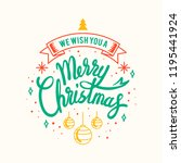 merry christmas greeting badge... | Shutterstock .eps vector #1195441924