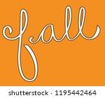happy fall lettering | Shutterstock .eps vector #1195442464