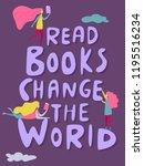 read books change the world ... | Shutterstock .eps vector #1195516234