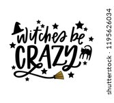witches be crazy | Shutterstock .eps vector #1195626034