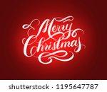 merry christmas hand lettering... | Shutterstock . vector #1195647787