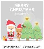 cute santa claus and deer...   Shutterstock .eps vector #1195652104