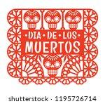 dia de los muertos. papel... | Shutterstock .eps vector #1195726714