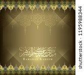 ramadan kareem islamic greeting ... | Shutterstock .eps vector #1195988344