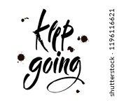 keep going. hand drawn... | Shutterstock .eps vector #1196116621