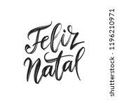 feliz natal portuguese merry... | Shutterstock .eps vector #1196210971