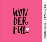 wonderful. lettering... | Shutterstock .eps vector #1196213137
