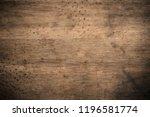 old grunge dark textured wooden ...   Shutterstock . vector #1196581774