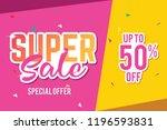 super sale banner template....   Shutterstock .eps vector #1196593831