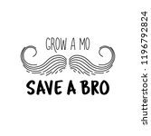 grow a mustache mo save a... | Shutterstock .eps vector #1196792824