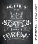 vector coffee lettering on the... | Shutterstock .eps vector #1196908594
