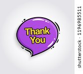 thank you text inside speech... | Shutterstock .eps vector #1196985511