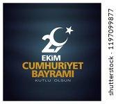 29 ekim cumhuriyet bayrami day... | Shutterstock .eps vector #1197099877