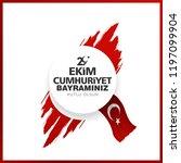 29 ekim cumhuriyet bayrami day...   Shutterstock .eps vector #1197099904