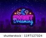 sweet dreaming neon sign .... | Shutterstock . vector #1197127324