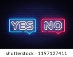 yes no neon text . yes no neon... | Shutterstock . vector #1197127411