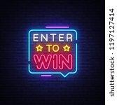 enter to win neon text . enter...   Shutterstock . vector #1197127414
