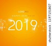 new year 2019 loading spark... | Shutterstock .eps vector #1197151807