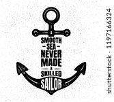 a smooth sea never made a... | Shutterstock .eps vector #1197166324