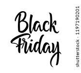 black friday simple lettering... | Shutterstock .eps vector #1197190201